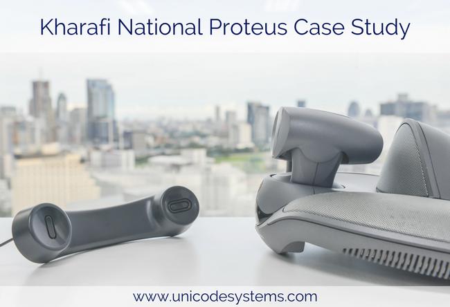 Kharafi National Proteus Case Study – Unicode Systems Limited